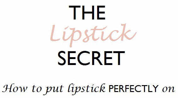 Do you want to know how to put LIPSTICK perfectly on? [Click to Read More]